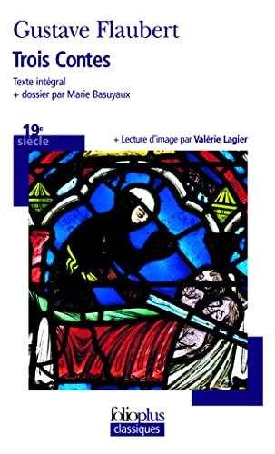 9782070304103: Trois Contes (Folio Plus Classique) (French Edition)