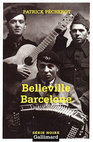 9782070304721: Belleville-Barcelone