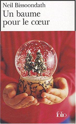 9782070304905: Baume Pour Le Coeur (Folio) (French Edition)