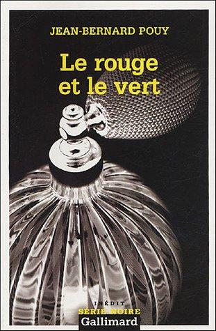 Rouge Et Le Vert (Serie Noire 2) (French Edition): Pouy, Jean-Berna