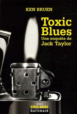 Toxic Blues: Une enquête de Jack Taylor