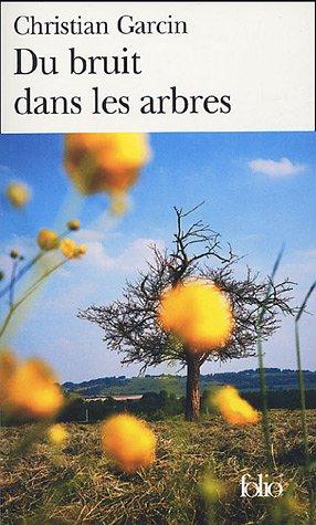 9782070305285: Du Bruit dans les arbres