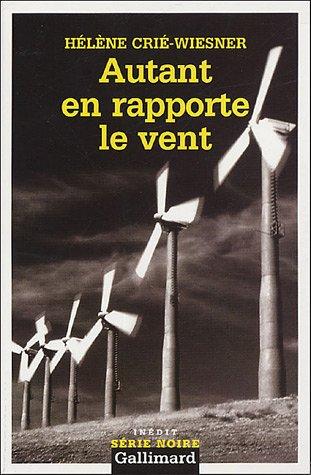9782070306237: Autant En Rapp Le Vent (Serie Noire 2) (English and French Edition)