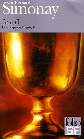 Graal (Folio Science Fiction) (English and French: Bernard Simonay