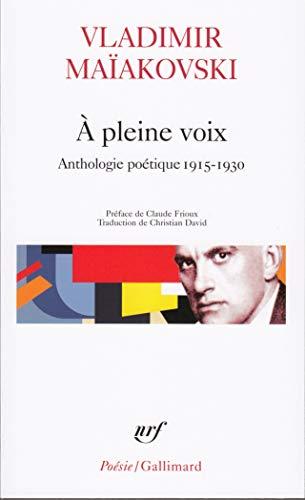 9782070306725: A Pleine Voix (Poesie/Gallimard) (French Edition)