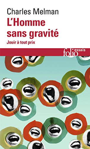 9782070306787: Homme Sans Gravite (Folio Essais) (English and French Edition)