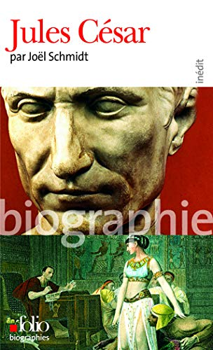 9782070306831: Jules Cesar Schmidt (Folio Biographies) (French Edition)