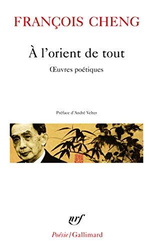 9782070307203: A L Orient de Tout (Poesie/Gallimard) (French Edition)