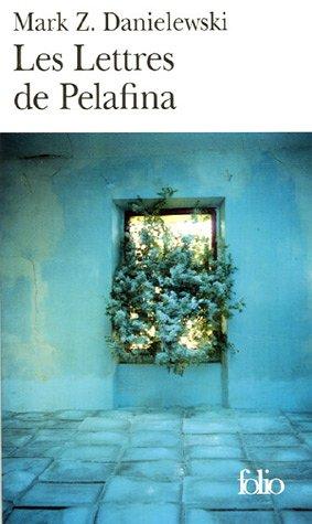 9782070307296: Les Lettres de Pelafina par Pelafina H. Li�vre
