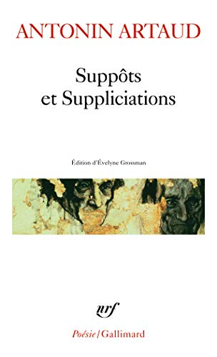 9782070307418: Suppots Et Suppliciations (Poesie/Gallimard) (French Edition)
