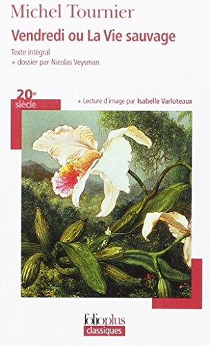 9782070307609: Vendredi Ou La Vie Sauv (Folio Plus Classique) (French Edition)