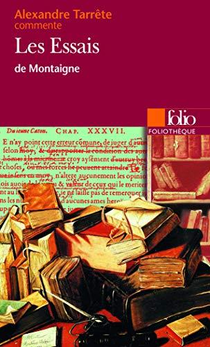 9782070307791: Les Essais de Montaigne (Essai et dossier) (Foliotheque)