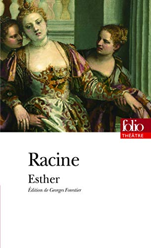 Esther (Folio Theatre) (English and French Edition): Jean Baptiste Racine
