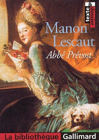Manon Lescaut [Jun 09, 2005] Prevost, L'Abbe: L'Abbe Prevost