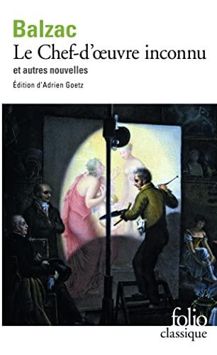 Chef-d'oeuvre inconnu et autres nouvelles: Honor? de Balzac