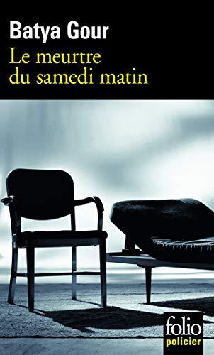 9782070308965: Meurtre Du Samedi Matin (Folio Policier) (French Edition)