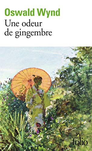 9782070309054: Odeur de Gingembre (Folio) (French Edition)