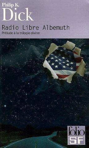 Radio Libre Albemuth (Folio Science Fiction) (English and French Edition): Philip Dick