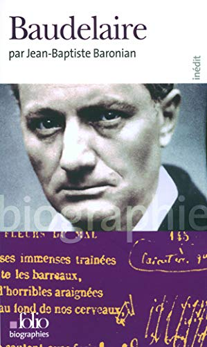 9782070309658: Baudelaire (Folio Biographies) (French Edition)
