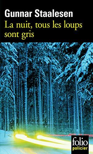 9782070309825: La nuit, tous les loups sont gris: Une enquête de Varg Veum, le privé norvégien (Folio Policier)