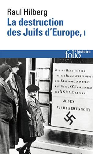 9782070309832: La destruction des Juifs d'Europe (Tome 1) (Folio Histoire)