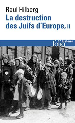 9782070309849: La destruction des Juifs d'Europe (Tome 2) (Folio Histoire)