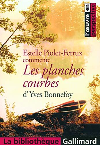 9782070309986: Les planches courbes d'Yves Bonnefoy