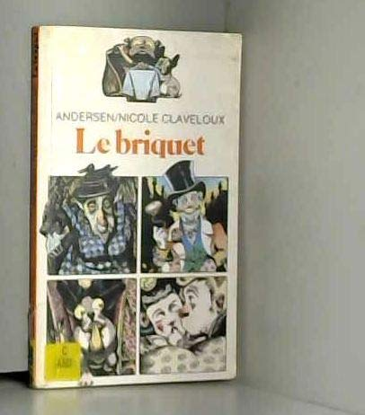 Le Briquet (FOLIO CADET CLASSIQUE 1): Andersen, Hans Christian