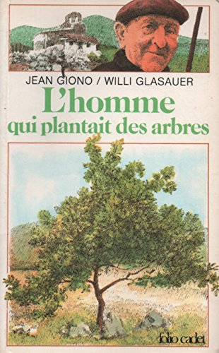 9782070310241: L'Homme qui plantait des arbres