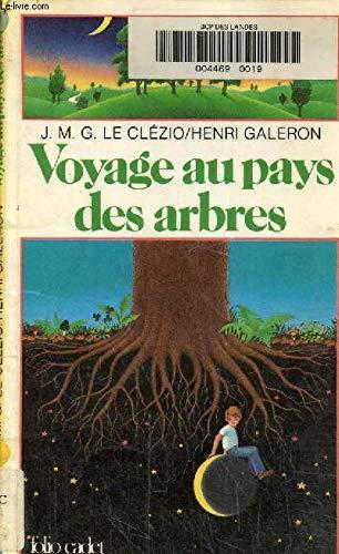 9782070310494: Voyage au pays des arbres
