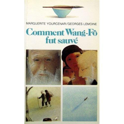 9782070310678: Comment wang-fo fut sauve