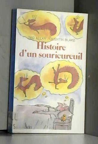 9782070310715: Histoire d'un souricureuil