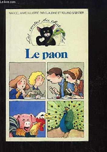 Le paon (Les Contes du chat perche): Ayme, Marcel
