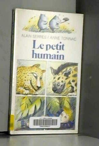 Le petit humain (Collection Folio cadet) (French Edition): Serres, Alain
