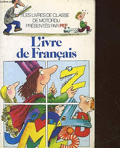 9782070311347: L'ivre de francais (Collection Folio cadet) (French Edition)