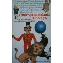 Contes pour enfants pas sages: Jacques Prevert