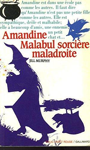 9782070312085: Amandine malabul sorcière maladroite