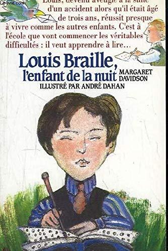 Louis braille / l'enfant de la nuit: Davidson M
