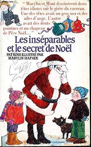 9782070312412: Les Inséparables et le secret de Noël