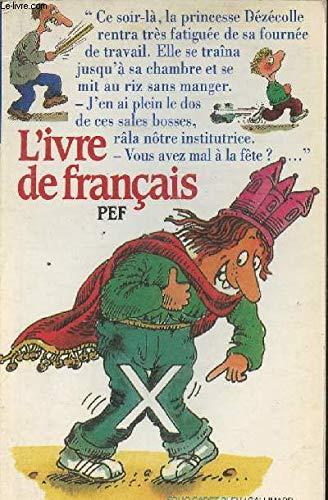9782070312467: L'Ivre de fran�ais