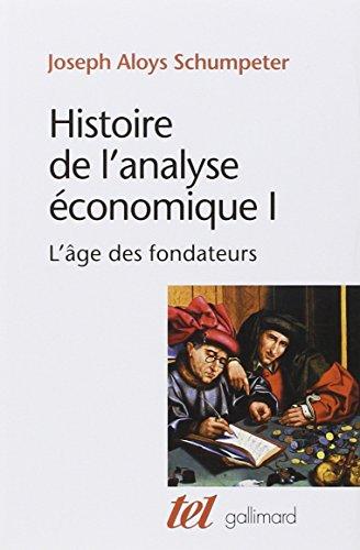 9782070313419: Histoire de l'analyse economique (French Edition)