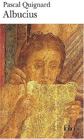 Albucius (Folio) (French Edition): Pascal Quignard