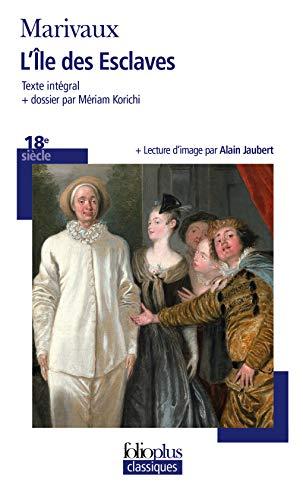Ile Des Esclaves (Folio Plus Classique) (French: Marivaux