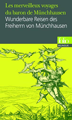 9782070313907: Les merveilleux voyages du baron de M�nchhausen/Wunderbare Reisen des Freiherrn von M�nchhausen (Folio bilingue)