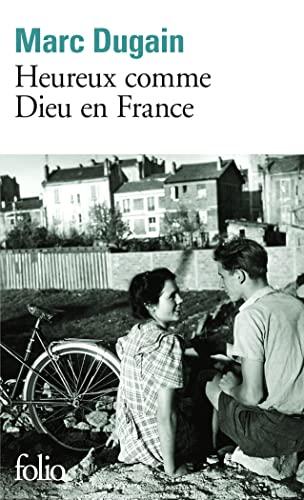 HEUREUX COMME UN DIEU EN FRANCE: DUGAIN MARC