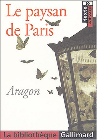 PAYSAN DE PARIS (LE): ARAGON LOUIS