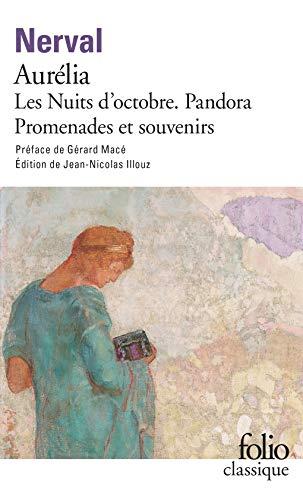 9782070314768: Aurelia - La Pandora - Les Nuits d'Octobre - Promenades et souvenirs