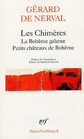 9782070314782: Les Chimères - La Bohême galante - Petits châteaux de Bohême