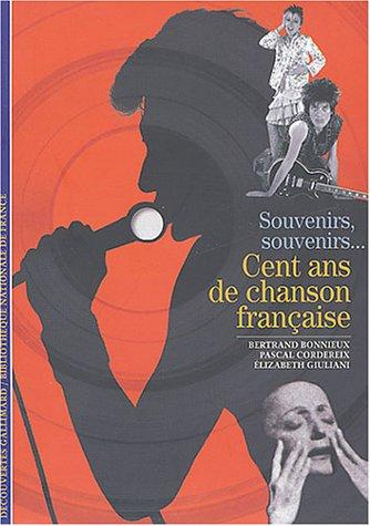 CENT ANS DE CHANSON FRANÇAISE: BONNIEUX BERTRAND