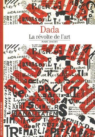 9782070314881: Dada: La r�volte de l'art